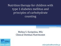 Nutrition therapy for children with type 1 diabetes mellitus and principles of carbohydrate counting